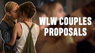 WLW Couples Wedding Proposals [PART 2]