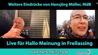 Weitere Eindrücke von Hansjörg Müller, MdB - Live für Hallo Meinung in Freilassing