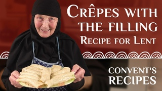 Monastic recipes: Pancakes with the filling. Recipe for Lent