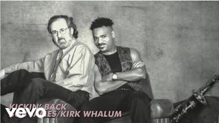 Bob James, Kirk Whalum - Kickin' Back