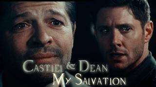 Dean and Castiel - My Salvation