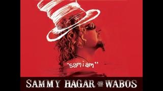"""""""Sam I Am"""" - Sammy Hagar & The Wabos (2021)"""