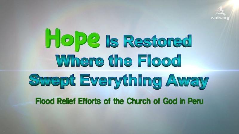 WATVnews Peru Disaster Recovery Volunteer Efforts World Mission Society Church of God