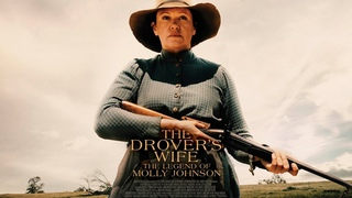 The Drover's Wife - Official Trailer - The Legend of Molly Johnson