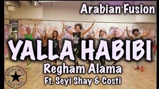 Yalla Habibi   Ragheb Alama Ft  Seyi Shay & Costi   Zumba®   Alfredo Jay  Choreography