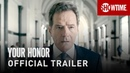 Your Honor 2020 Official Trailer Bryan Cranston SHOWTIME Series