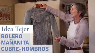Idea tejer bolero mañanita o cubrehombros con mangas 💡 Ideas de Lucila