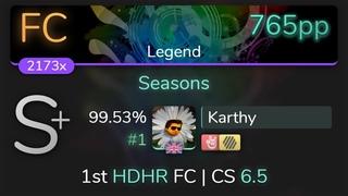 [Live] Karthy   DragonForce - Seasons [Legend] 1st +HDHR FC % {#1 765pp FC} - osu!