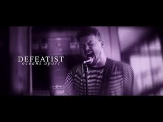 Defeatist - Oceans Apart (OFFICIAL MUSIC VIDEO)