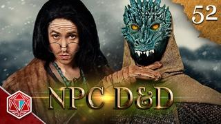 Dating a Dragonborn - NPC D&D - Episode 52
