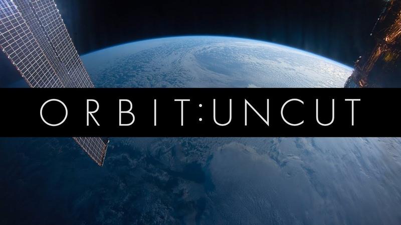 Orbit Uncut A Single Orbit of Earth in Real Time 4K