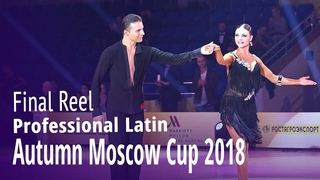Professional Latin = Presentation & Final = Autumn Moscow Cup 2018