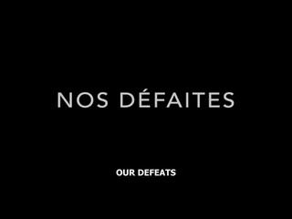 Our Defeats / Nos défaites (2019) dir. Jean-Gabriel Périot