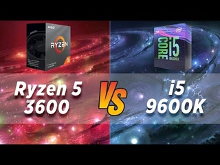 Ryzen 5 3600 vs i5-9600K