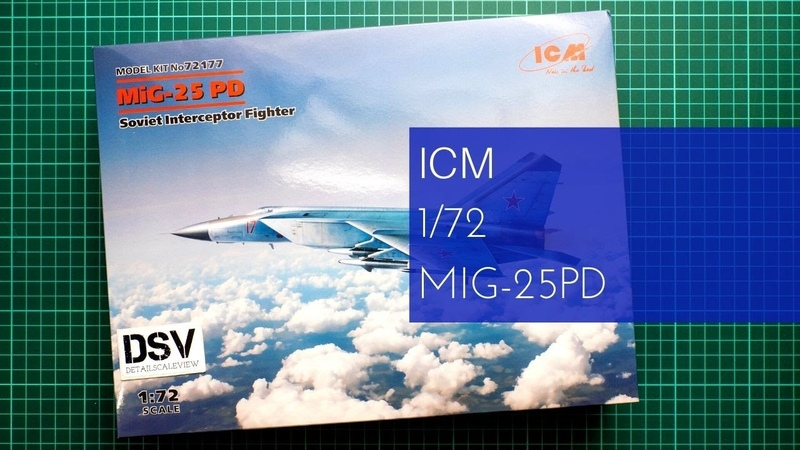ICM 1 72 MiG 25PD 72177 Review