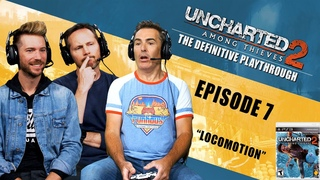 Uncharted 2: Among Thieves   The Definitive Playthrough P7 (Nolan North,Troy Baker,Taylor Kurosaki)