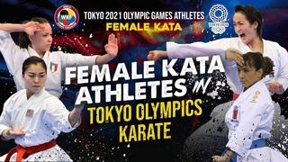 FEMALE KATA in KARATE TOKYO OLYMPICS 2021