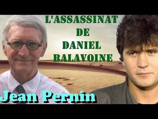Jean Pernin - Révélations de l'au-delà : L'assassinat de Daniel Balavoine - Les Sentiers du Réel